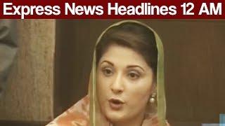 Express News Headlines - 12:00 AM - 3 July 2017
