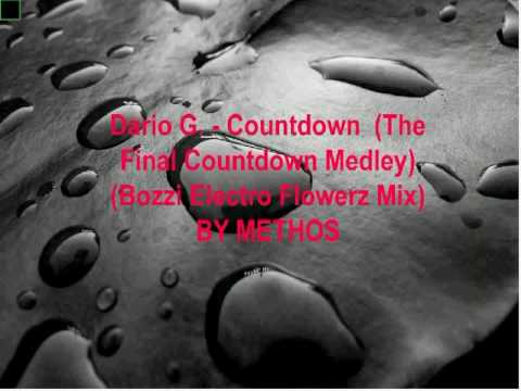 Dario G. - Countdown (The Final Countdown Medley) (Bozzi Electro Flowerz Mix)