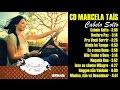 Marcela Tais CD CABELO SOLTO