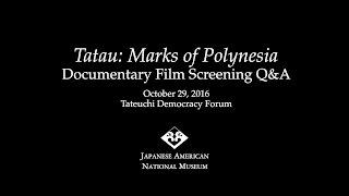 Tatau: Marks of Polynesia Film Screening Q&A