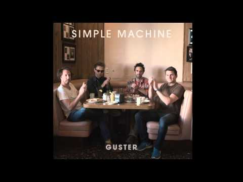 Guster - Simple Machine (HIGH QUALITY CD VERSION)