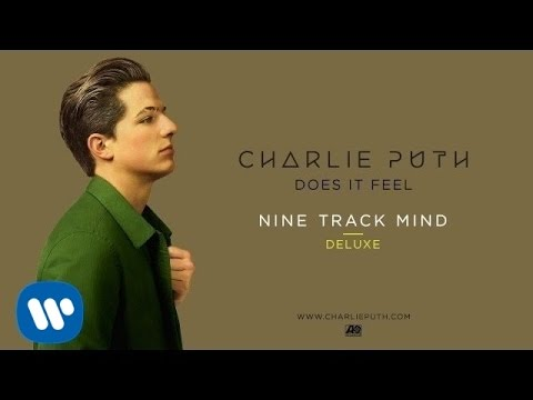 Charlie Puth - Does It Feel [Official Audio]
