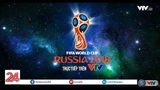 FIFA World Cup 2018: Trailer chính thức của VTV - Tin Tức VTV24