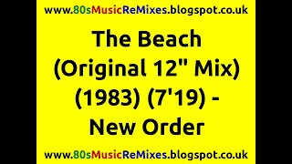 "The beach (original 12"" mix) - new order 