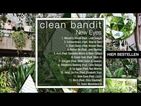 Clean Bandit - New Eyes (Official Album Mix)