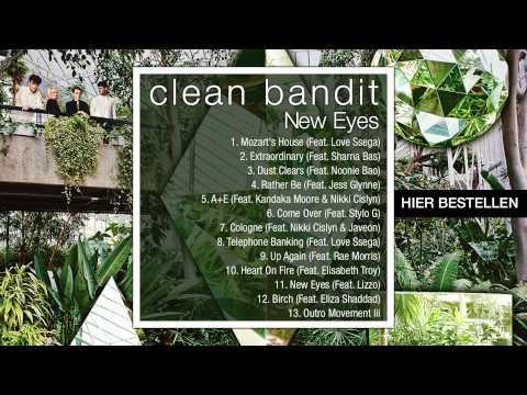 Clean Bandit - New Eyes (Official Album Mix)