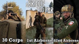 A Bridge Too Far | ArmA 3 - A Fustercluck in WW2