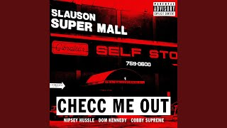 Checc Me out (feat. Dom Kennedy & Cobby Supreme)