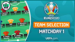 Official uefa euro 2020 | matchday 1: team selection best chips strategy? fantasy football tips