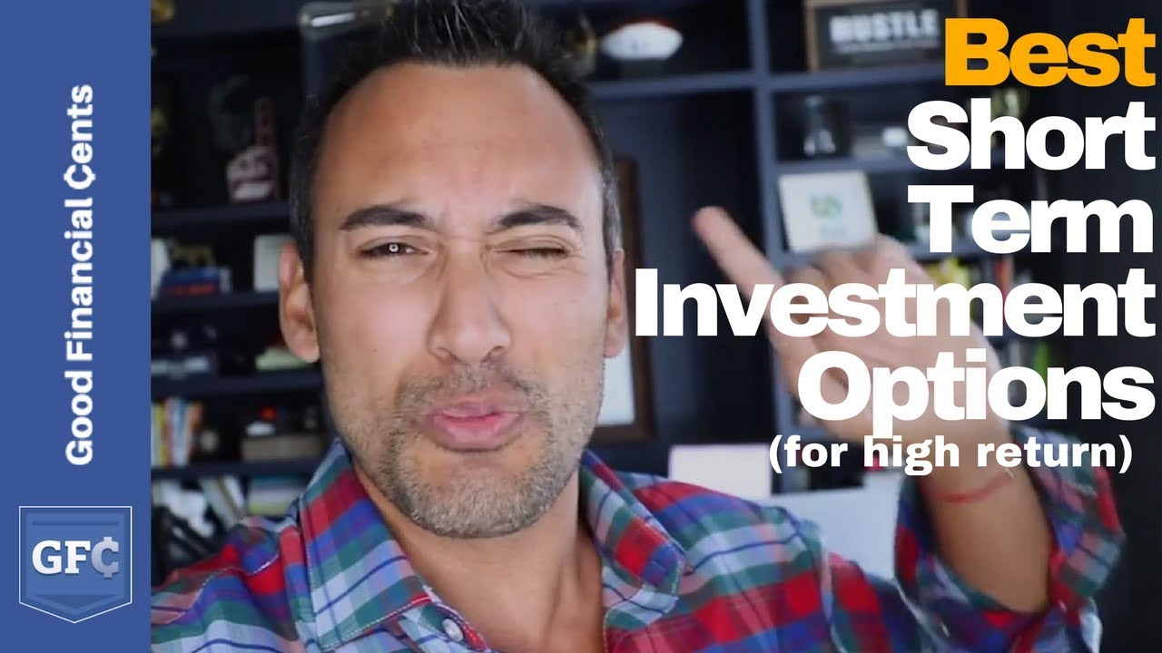 11 Best Short Term Investments In 2019 | Keep Or Grow Money