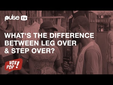 Download What Is The Difference Between Leg Over & Step Over | Pulse TV Vox Pop | Powered by Youtube