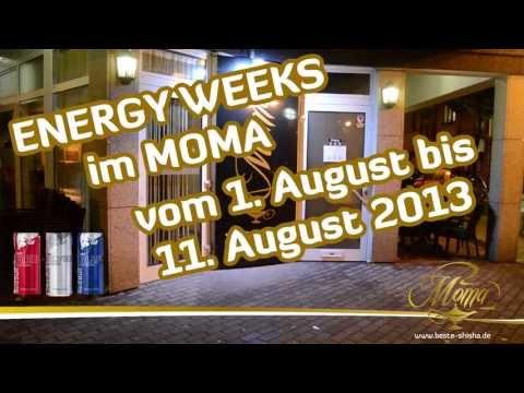 Energy Week @ Moma Bar & Shisha Lounge Frankfurt www.beste-shisha.de Shisha Hookah Frankfurt