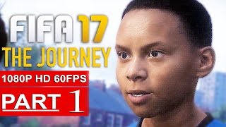 FIFA 17 THE JOURNEY Gameplay Walkthrough Part 1 [1080p HD 60FPS PC ULTRA] FULL GAME - No Commentary
