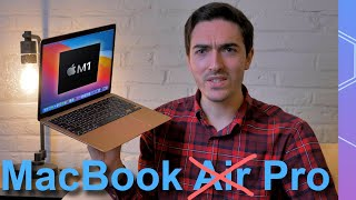 Is the M1 MacBook Air 'Pro' now? It's not as crazy as it sounds...