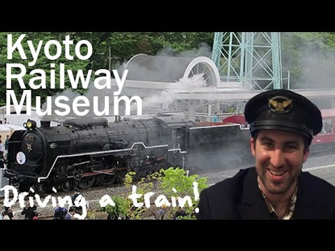 Kyoto Railway Museum | I drove a train!