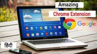 One-Off The Best Amazing Google Chrome Extensions, You Should Try Right Now...