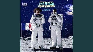 Dans l'espace (feat. Heuss l'Enfoiré)