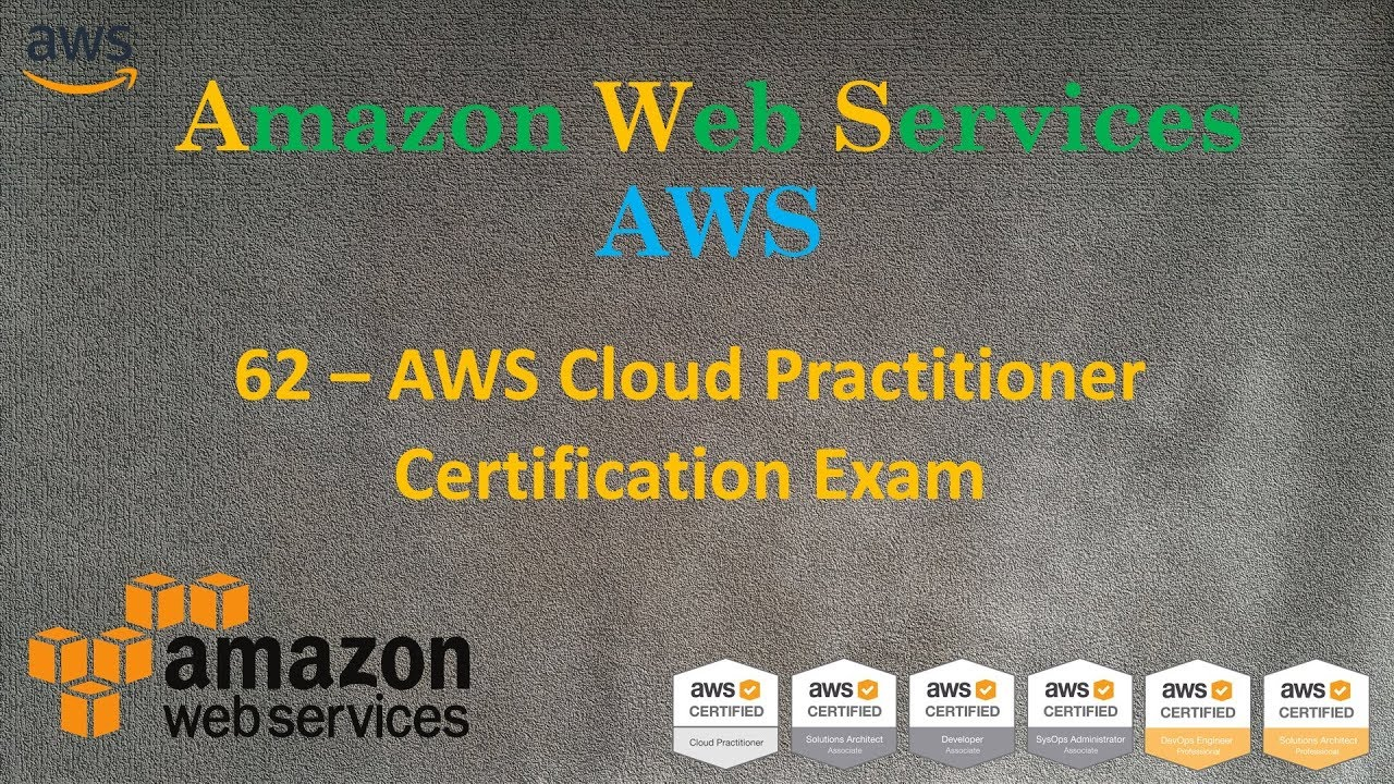 62 AWS - Экзамен AWS Certified Cloud Practitioner