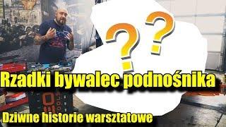 Rzadki_bywalec_podnośnika_???__Dziwne_historie_warsztatowe.