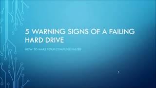 5 Warning Signs of a Failing Hard Drive