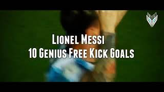 The legend Lionel Messi top 10 genius free kicks ever
