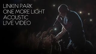 Download lagu Linkin Park - One More Light (Acoustic / Live Video)