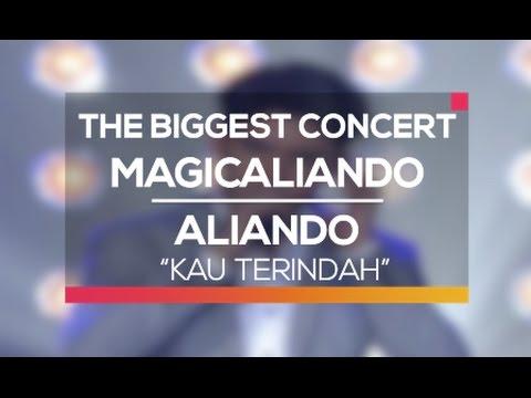 Aliando - Kau Terindah (The Biggest Concert MagicAliando)