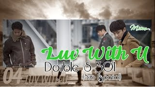 Double S 301 - Luv with U