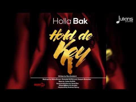 """Holla Bak - Hold De Key """"2017 Soca"""" (Barbados)"""