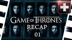 Game of Thrones Season 6 Recap