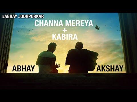 Channa Mereya - Kabira (Cover) | Abhay Jodhpurkar ft. Akshay & Pradvay | Arijit Singh | Pritam songs