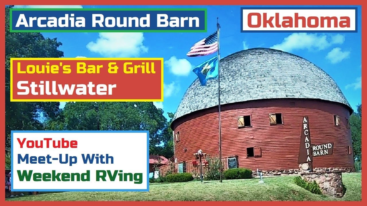 Arcadia Round Barn, Lunch with Weekend RVing in Stillwater, OK.