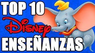 Top 10 Enseñanzas de Peliculas Disney