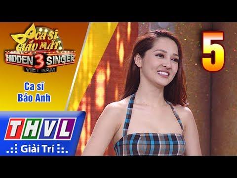 THVL | Ca sĩ giấu mặt 2017- Tập 5: Ca sĩ Bảo Anh