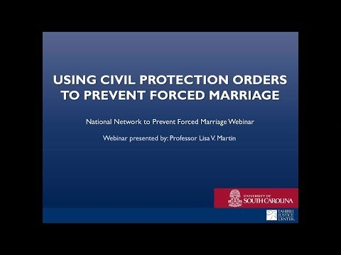 2018 Professor Lisa Martin - Using Civil Protection Orders to Prevent Forced Marriages
