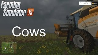 Farming Simulator '15 Tutorial: Cows