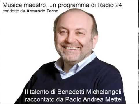 Armando Torno: Benedetti Michelangeli raccontato da Paolo Mettel