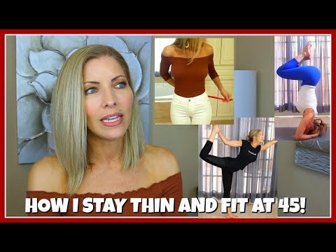 How I Stay Thin and Fit After 40 (45) ~ How I Maintain My Body Weight ~ Jenifer Jenkins
