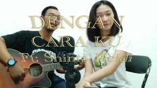 Download Lagu Brisia Jodie Ft Arsy Widianto ~ Dengan Caraku (Cover) Feat Shinta Heidi Mp3