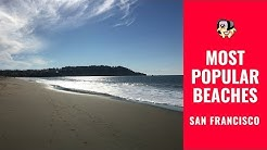 Baker Beach, Stinson Beach, Fort Funston Beach: Explore San Francisco's Most Popular Beaches