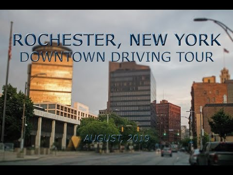 Rochester, New York: Downtown Driving Tour (August, 2019)