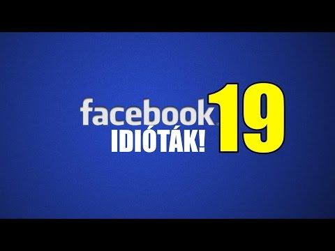 Facebook idióták #19 (By:. Peti) letöltés