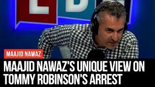 Maajid Nawaz's Unique View On Tommy Robinson's Arrest - LBC