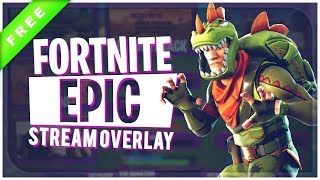 "Animated Fortnite Stream Overlay ""Epic"" 