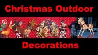 Finding Christmas Outdoor Decoration Ideas