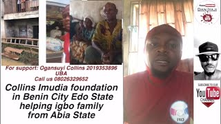 Collins Imudia foundation in Benin City Edo State helping igbo family from Abia State
