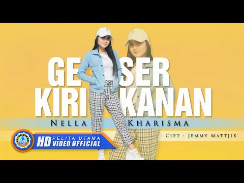nella kharisma geser kiri kanan official music video hd
