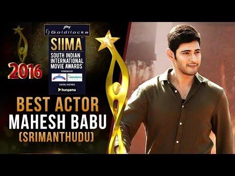 SIIMA 2016 Best Actor Telugu | Mahesh Babu - Srimanthudu