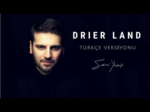 Sami Yusuf - Drier Land Lyric Türkçe Versiyonu