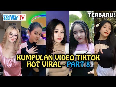 BARU! 🤤🥵🔥KUMPULAN VIDEO TIKTOK HOT VIRAL 🤤🥵🔥 - PART 8